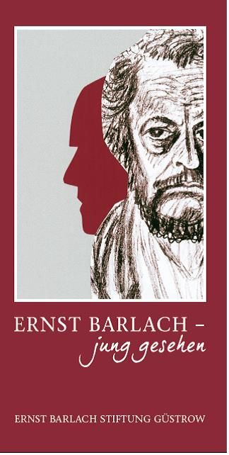 Ernst Barlach – jung gesehen