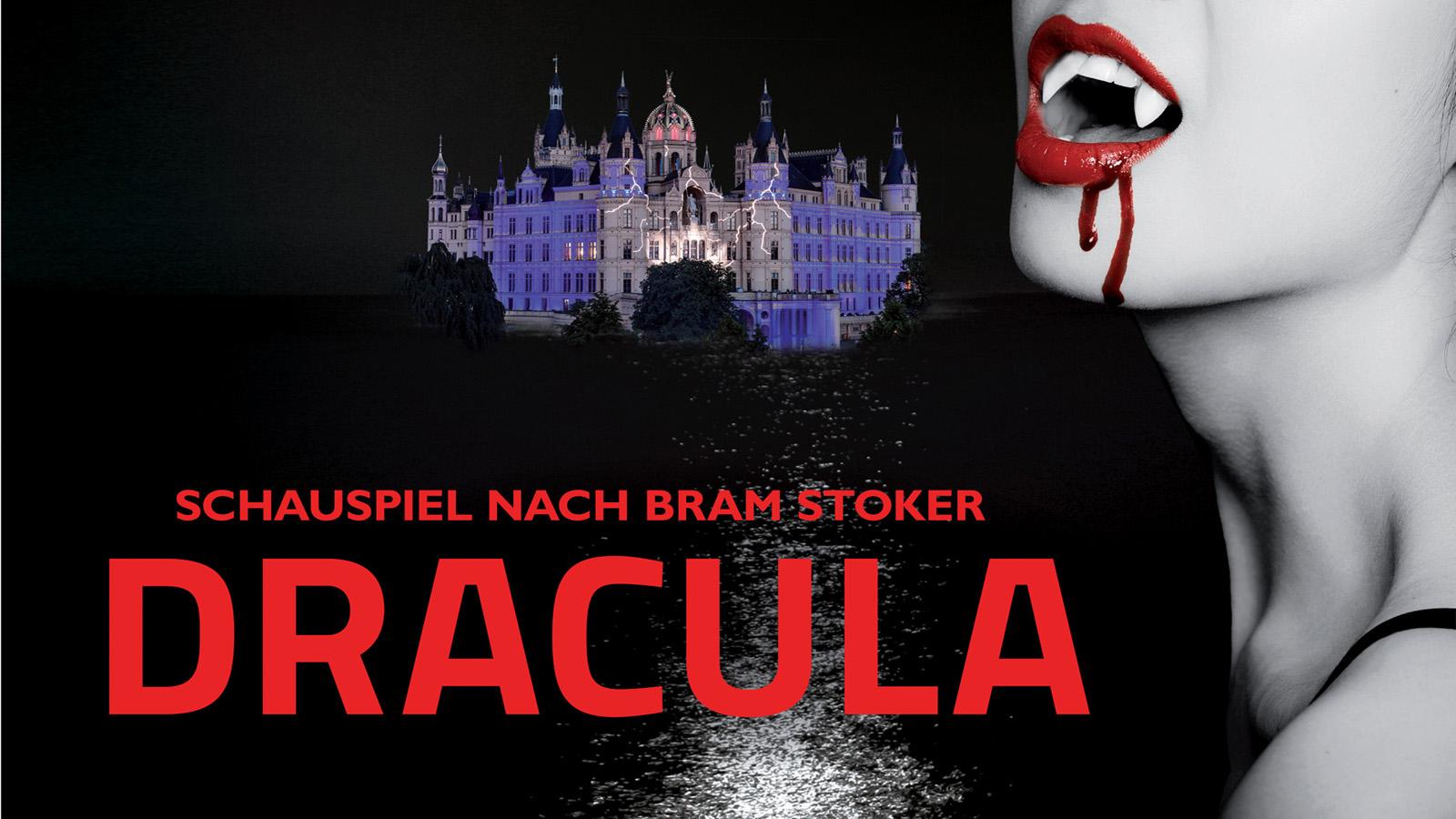 DRACULA © https://www.mecklenburgisches-staatstheater.de/stueck-detail/schlossfestspiele-schwerin-2018-dracula-1473.html